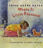 Oates, Joyce Carol: Where Is Little Reynard?