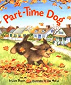 Part-time dog by Jane Thayer