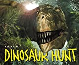 Carr, Karen: Dinosaur Hunt: Texas, 115 Million Years Ago