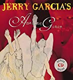 Garcia, Jerry: Jerry Garcia&#39;s Amazing Grace
