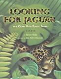 Katz, Susan: Looking For Jaguar: And Other Rain Forest Poems
