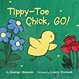 Shannon, George: Tippy-Toe Chick, Go!
