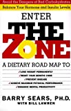 Barry Sears: (The Zone: Revolutionary Life Plan to Put Your Body in Total Balance for Permanent Weight Loss) By Sears, Barry (Author) Hardcover on 01-Jan-2000