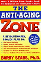 Anti-Aging Zone by Barry Sears
