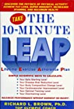 Brown, Richard L: The 10-Minute L.E.A.P.: Lifetime Exercise Adherence Plan