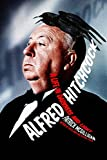 McGilligan, Patrick: Alfred Hitchcock: A Life In Darkness And Light