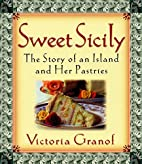 Sweet Sicily: The Story of an Island and Her…