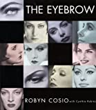 Cosio, Robyn: The Eyebrow