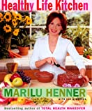 Henner, Marilu: Healthy Life Kitchen