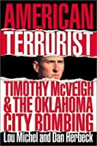 American Terrorist: Timothy McVeigh and the…