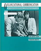 Organizational Communication by Jane Whitney…