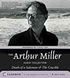 Miller, Arthur: The Arthur Miller Audio Collection