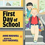 Rockwell, Anne: First Day of School