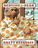 Helquist, Brett: Bedtime for Bear