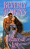 Jenkins, Beverly: A Chance at Love