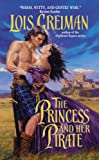 Greiman, Lois: The Princess and Her Pirate
