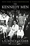 Leamer, Laurence: The Kennedy Men: The Laws of the Father, 1901-1963