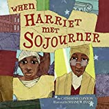 Clinton, Catherine: When Harriet Met Sojourner