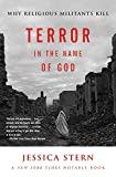 Stern, Jessica: Terror in the Name of God: Why Religious Militants Kill