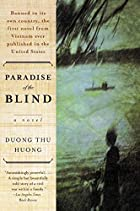 an analysis of the topic of the duong thu huong in the paradise of the blind Paradise of the blind by duong thu huong, the bonesetter's daughter  analyze the topic they develop their analysis with evidence and explanations that are.