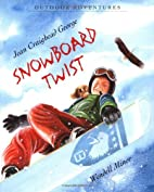 Snowboard Twist (Outdoor Adventures) by Jean…