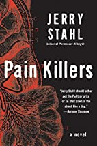 Pain Killers: A Novel by Jerry Stahl