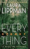 Lippman, Laura: Every Secret Thing