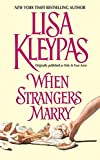 Kleypas, Lisa: When Strangers Marry