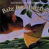 Mitchard, Jacquelyn: Baby Bat's Lullaby