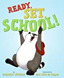 Mitchard, Jacquelyn: Ready, Set, School!