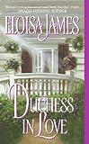 James, Eloisa: Duchess in Love