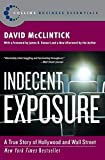 McClintick, David: Indecent Exposure: A True Story of Hollywood and Wall Street
