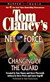 Netco Partners: Tom Clancy's Net Force #8: Changing of the Guard