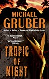 Gruber, Michael: Tropic of Night