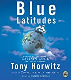 Horwitz, Tony: Blue Latitudes CD