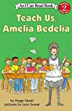 Parish, Peggy: Teach Us Amelia Bedelia