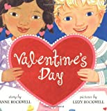 Rockwell, Anne F.: Valentine's Day