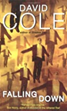 Falling Down by David Cole