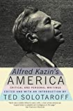 Kazin, Alfred: Alfred Kazin's America: Critical and Personal Writings