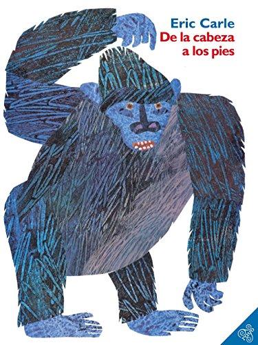 de-la-cabeza-a-los-pies-from-head-to-toe-spanish-edition