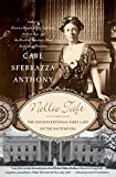 Anthony, Carl Sferrazza: Nellie Taft: The Unconventional First Lady of the Ragtime Era