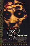 Restrepo, Laura: LA Novia Oscura / The Dark Bride