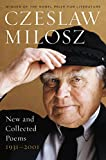 Milosz, Czeslaw: New and Collected Poems, 1931-2001