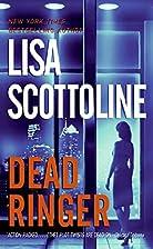 Dead Ringer by Lisa Scottoline