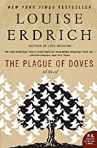 The Plague of Doves: A Novel (P.S.) by…