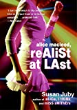 Juby, Susan: Alice Macleod, Realist At Last