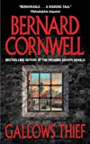 Bernard Cornwell: Gallow's Thief