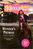 Campbell, Joanna: Wonders Promise (Thoroghbred #2)
