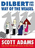 Adams, Scott: Dilbert and the Way of the Weasel
