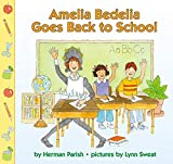 Parish, Herman: Amelia Bedelia Goes Back to School